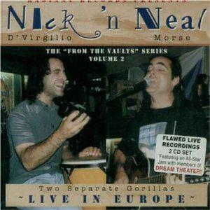 Neal Morse Nick 'n Neal - Two Separate Gorillas - Live In Europe - The From The Vaults Series Volume 2 album cover