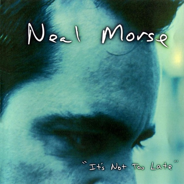 Neal Morse - It's Not Too Late CD (album) cover