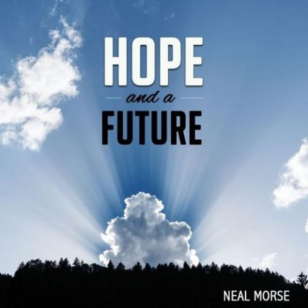 Hope and a Future by MORSE, NEAL album cover