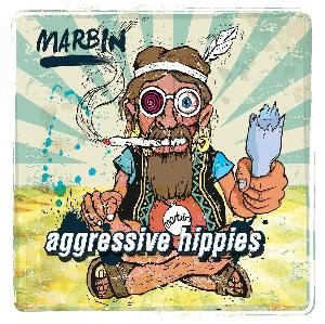 Aggressive Hippies by MARBIN album cover
