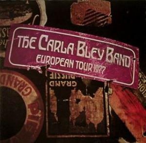 Carla Bley European Tour 1977 album cover