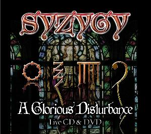 A Glorious Disturbance by SYZYGY album cover