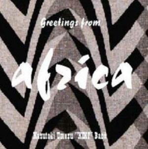 Umezu Kazutoki Kiki Band Greetings From Africa album cover