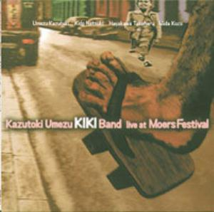 Kazutoki Umezu Kiki Band Live at Loers Festival album cover