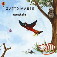 Marachelle by GATTO MARTE album cover