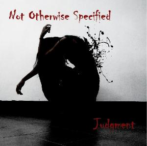 Judgment by NOT OTHERWISE SPECIFIED album cover