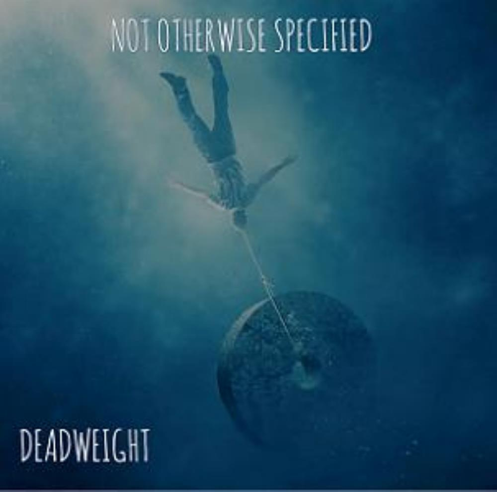 Not Otherwise Specified - Deadweight CD (album) cover