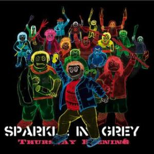 Thursday Evening by SPARKLE IN GREY album cover