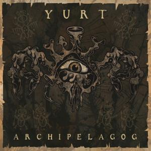 Yurt Archipelagog album cover