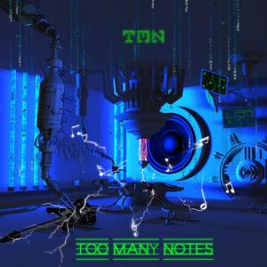 TMN Too Many Notes album cover