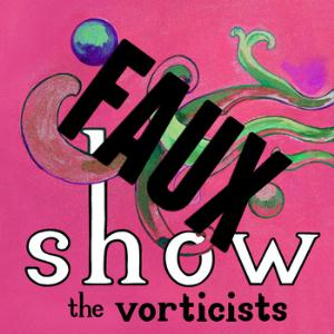 The Vorticists Faux Show album cover