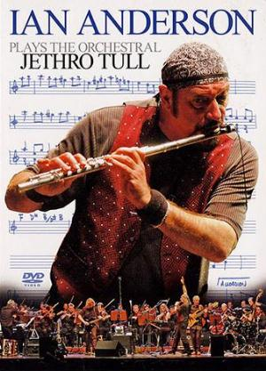 Ian Anderson - Ian Anderson Plays the Orchestral Jethro Tull CD (album) cover