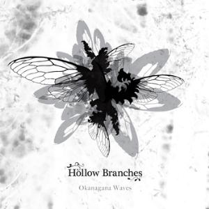 Hollow Branches Okanagana Waves album cover
