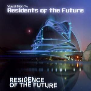 Residence Of The Future (as Yuval Ron & Residents Of The Future) by RON, YUVAL album cover