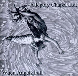 Allegory Chapel Ltd When Angels Fall album cover