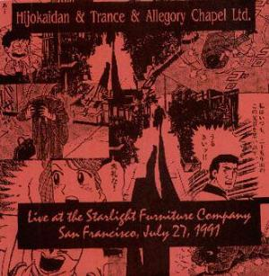 Allegory Chapel Ltd Live At The Starlight Furniture (With Hijokaidan & Trance) album cover