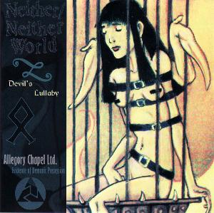 Allegory Chapel Ltd Devil's Lullaby / Evidence Of Demonic Possession (With Neither/Neither World) album cover