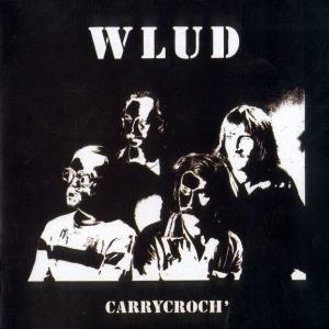 Carrycroch' by WLUD album cover