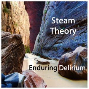 Enduring Delirium by STEAM THEORY album cover
