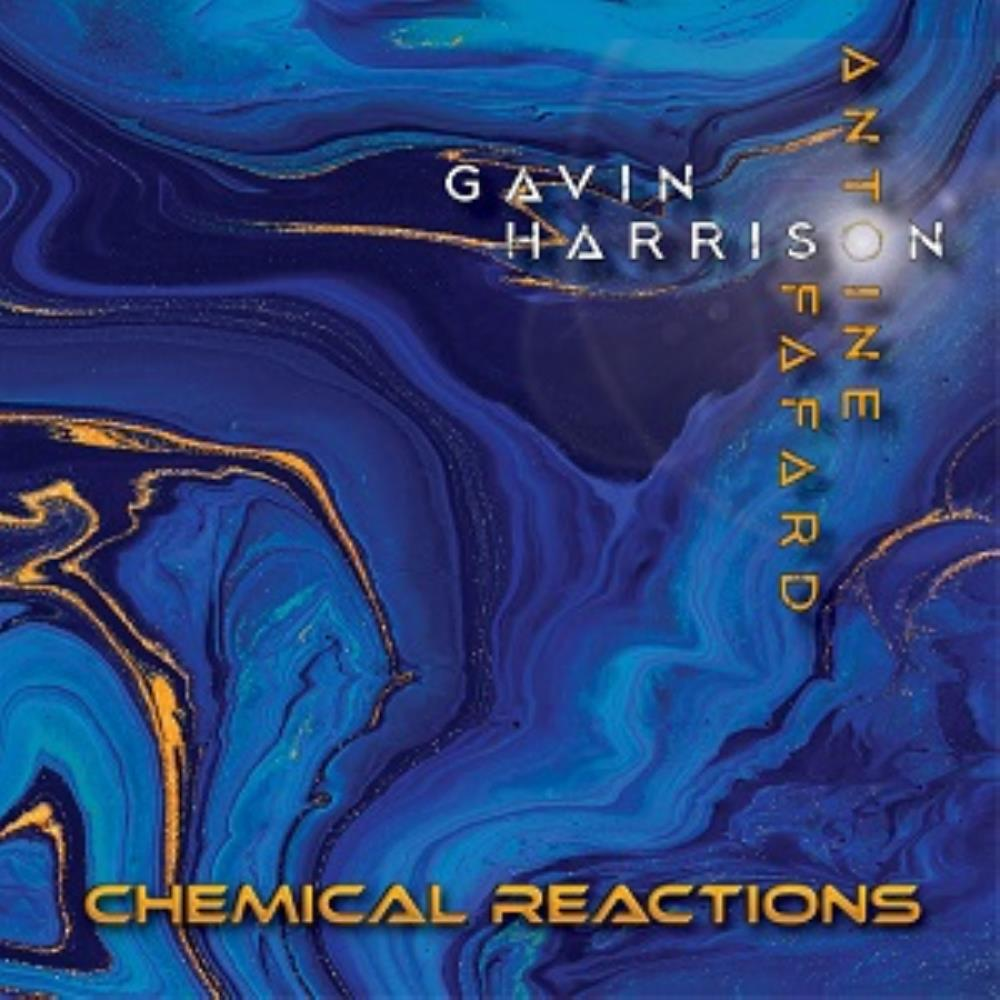 Gavin Harrison & Antoine Fafard: Chemical Reactions by FAFARD, ANTOINE album cover