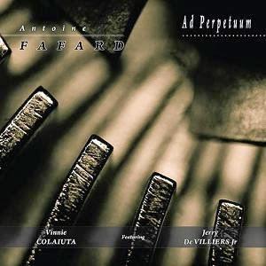 Ad Perpetuum by FAFARD, ANTOINE album cover