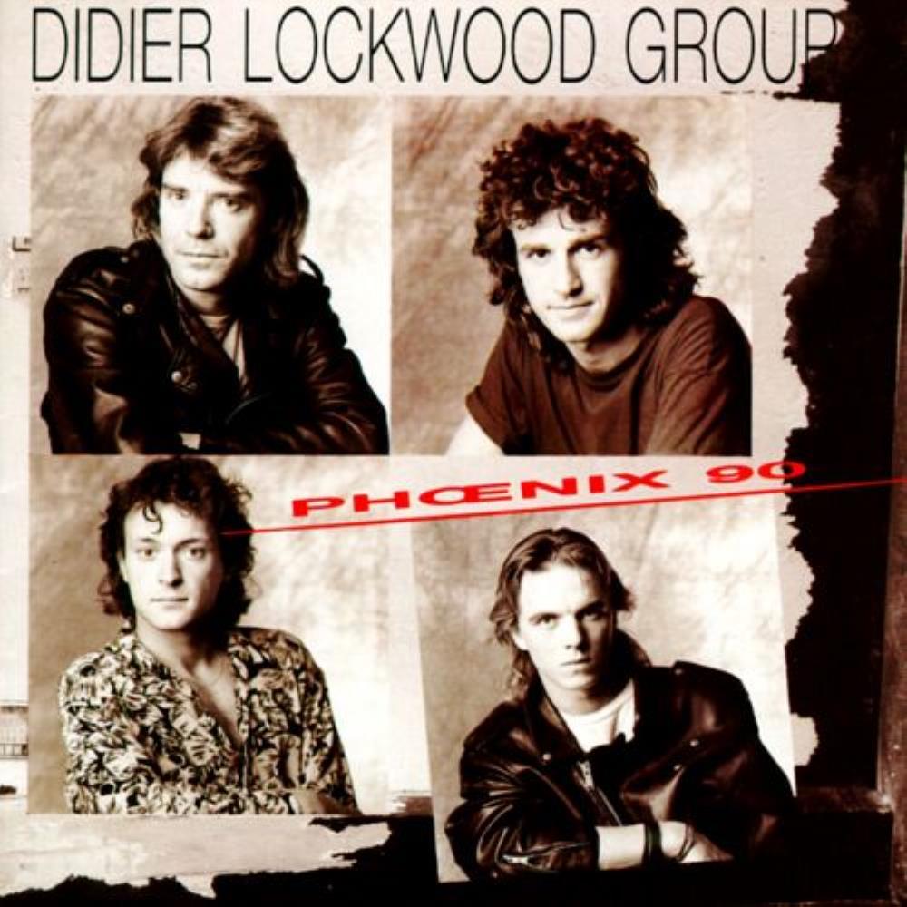 Didier Lockwood Group: Phoenix 90 by LOCKWOOD, DIDIER album cover