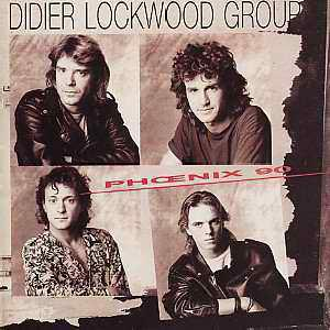 Didier Lockwood Phoenix 90 album cover
