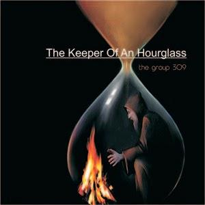 The Keeper Of An Hourglass by GROUP 309 album cover