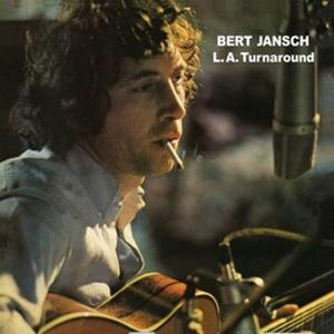 L.A. Turnaround by JANSCH, BERT album cover