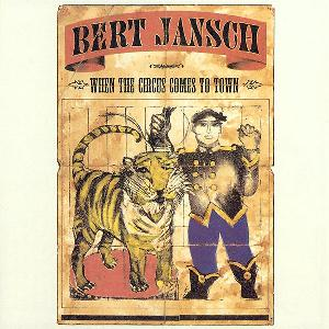 When the Circus Comes to Town by JANSCH, BERT album cover