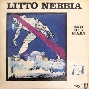 Bazar de Los Milagros by NEBBIA, LITTO album cover