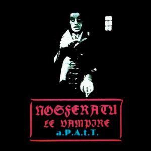Nosferatu Eine Symphonie Des Grauens Soundtrack 1922 by A.P.A.T.T. album cover