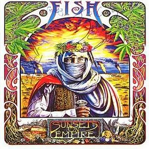 Fish - Sunsets On Empire CD (album) cover