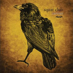 Squat Club Corvus album cover