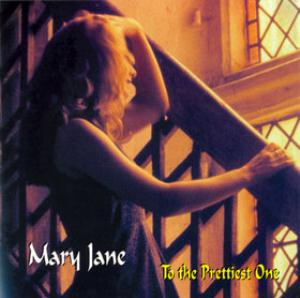 Mary Jane To the Prettiest One album cover