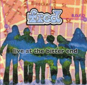 Fred Live at the Bitter End album cover