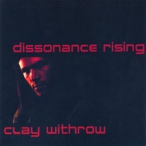 Clay Withrow Dissonance Rising  album cover