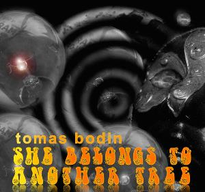 She Belongs to Another Tree by BODIN, TOMAS album cover