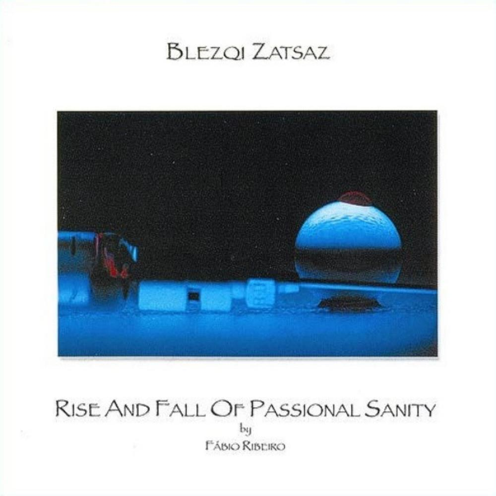 Rise And Fall Of Passional Sanity by BLEZQI ZATSAZ album cover