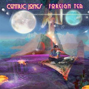 Centric Jones Foreign Tea album cover