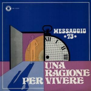 Una Ragione Per Vivere by MESSAGGIO 73 album cover