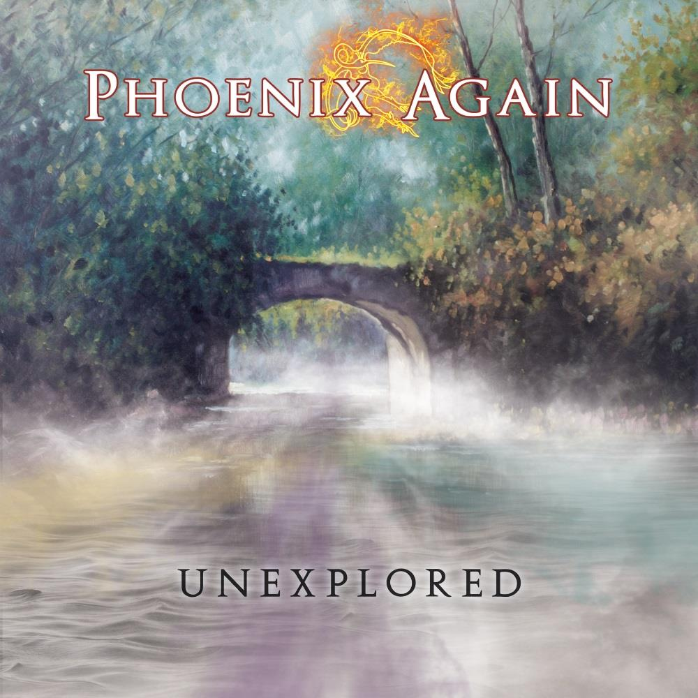 Phoenix Again - Unexplored CD (album) cover