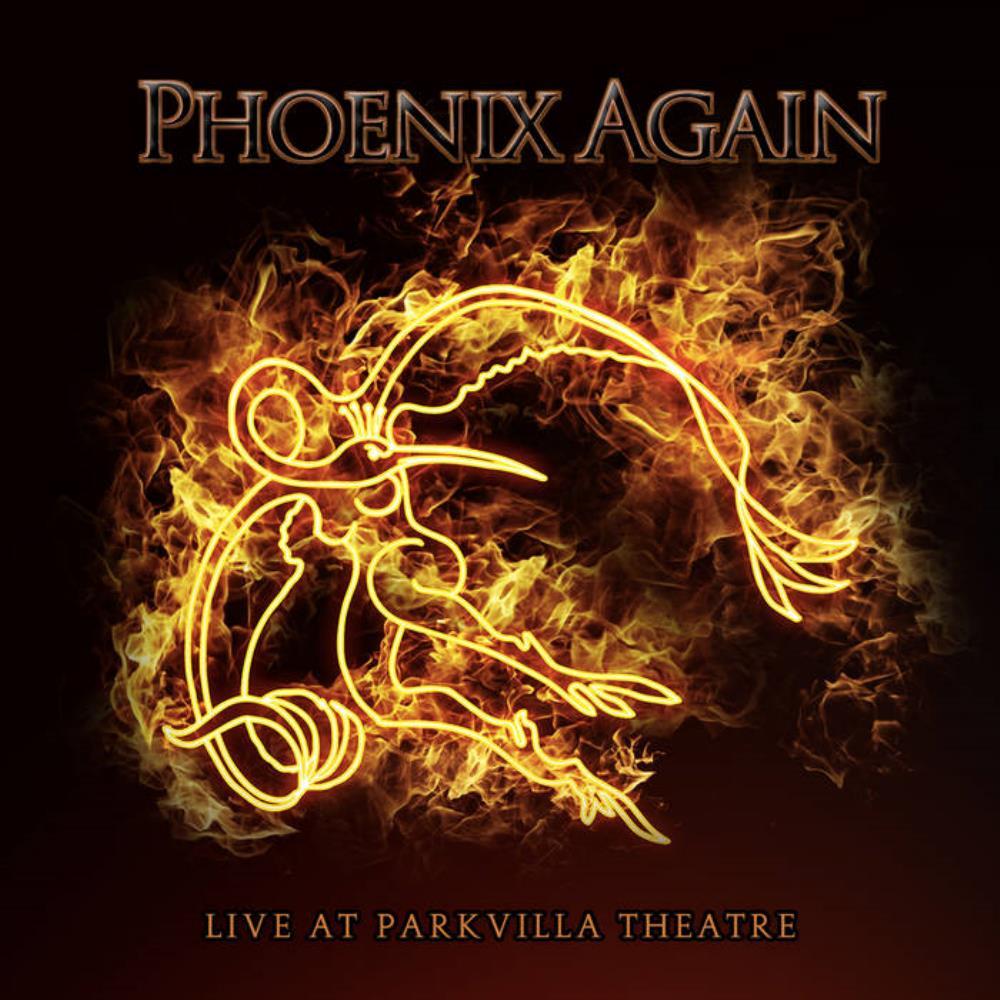 Live at Parkvilla Theatre by PHOENIX AGAIN album cover