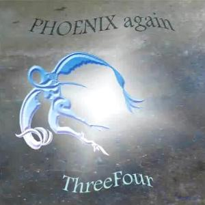 Phoenix Again - ThreeFour CD (album) cover