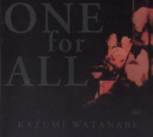 Kazumi Watanabe One For All album cover