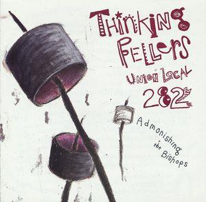 Admonishing The Bishops by THINKING FELLERS UNION LOCAL 282 album cover