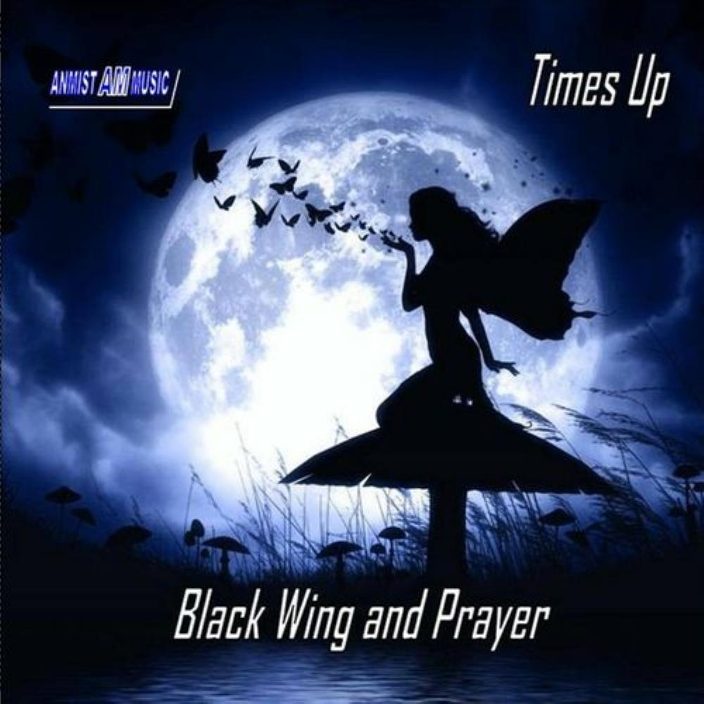 Black Wing and Prayer by TIMES UP album cover