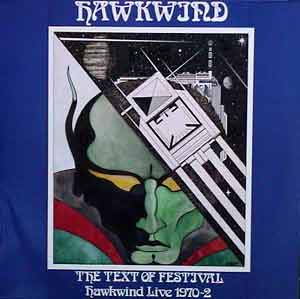 Hawkwind - The Text of Festival - Hawkwind Live 1970-1972 CD (album) cover