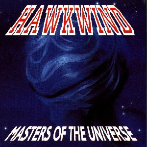 Hawkwind Masters Of The Universe (1991/ Castle) album cover