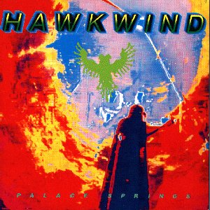 Hawkwind Palace Springs album cover